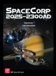 SpaceCorp: 2025 - 2300 AD